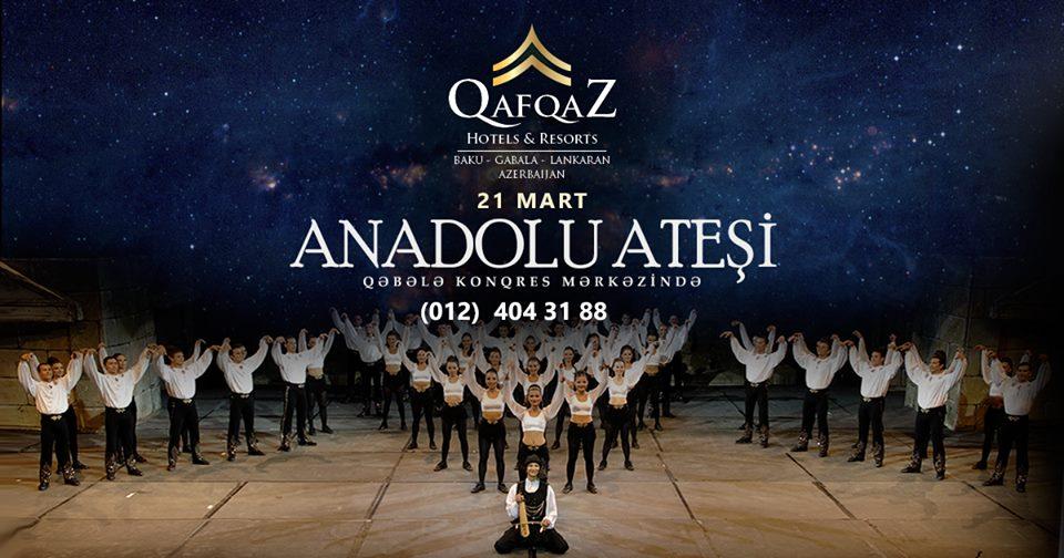ANADOLU ATƏŞİ - QAFQAZ HOTELS QABALA